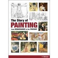 The Story of Painting From Renaissance To The Present
